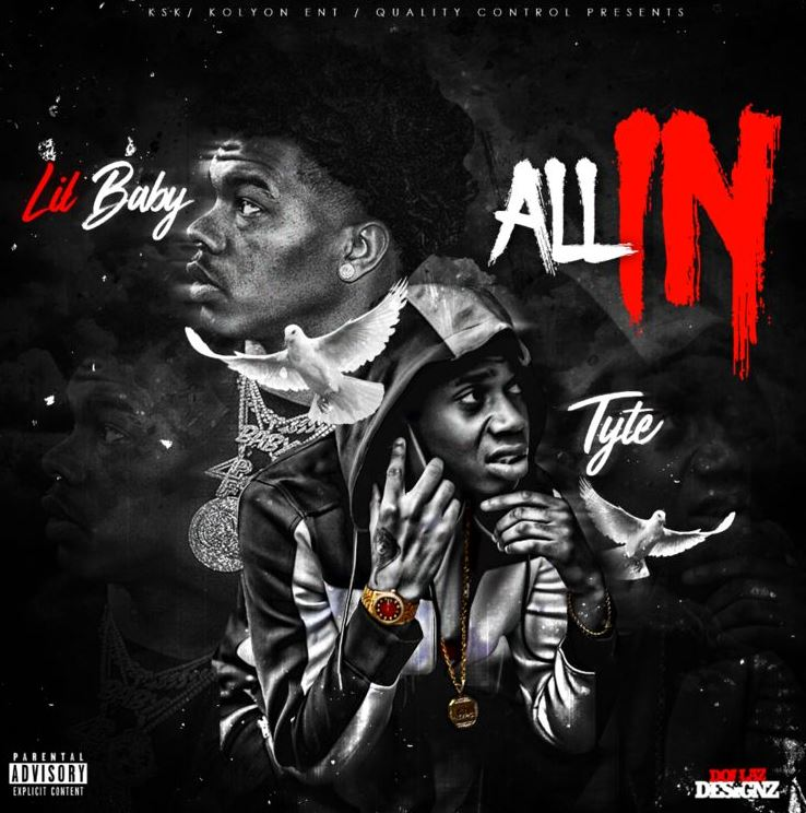 Tyte Ft Lil Baby All In Download And Stream Baseshare
