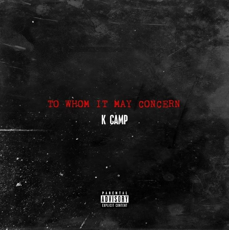K camp to whom it may concern download and stream baseshare to whom it may concern k camp altavistaventures Images