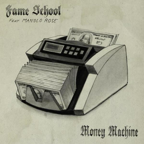 Fame School ft  Manolo Rose - Money Machine - Download and