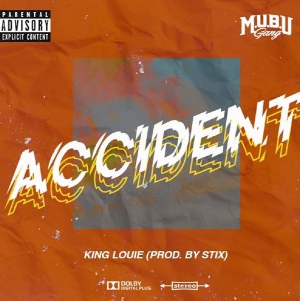 King Louie - Accident - Download and Stream | BaseShare