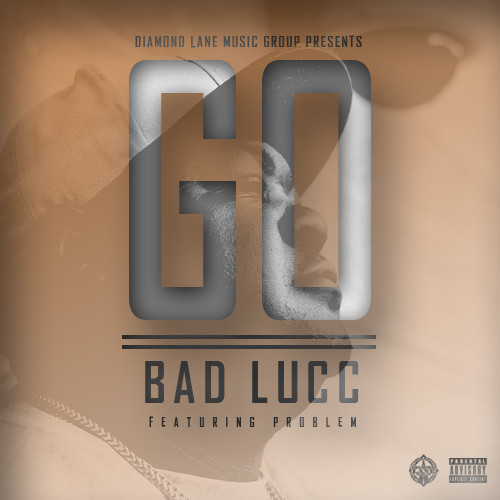 Bd Bad bad lucc ft problem go and baseshare