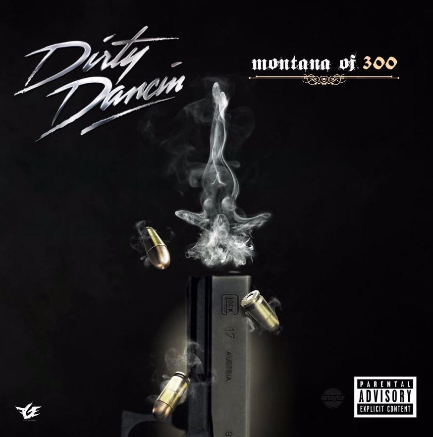 Montana Of 300 - Dirty Dancin - Download and Stream | BaseShare