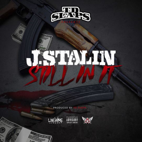 Download J Stalin: J Stalin - Still In It - Download And Stream