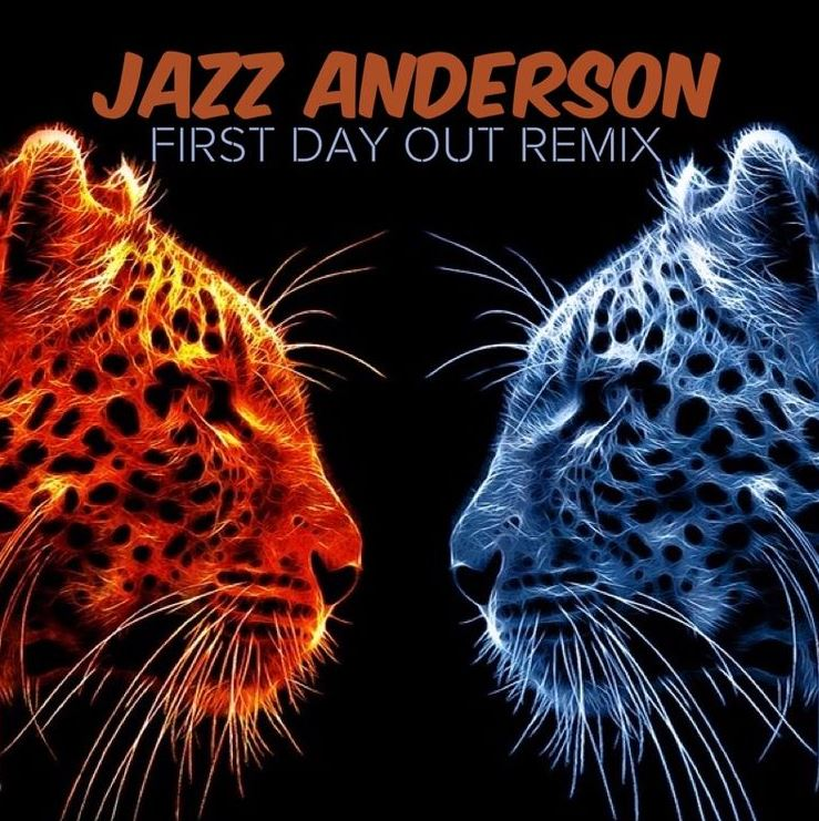 First Day Out (Remix). Jazz Anderson