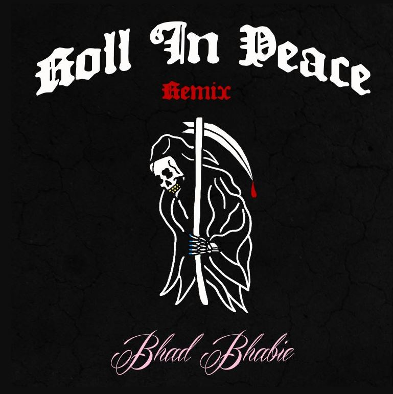 Bhad Bhabie Roll In Peace Remix Download And Stream BaseShare Best Download Images About Peace