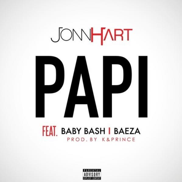 Jonn Hart ft  Baby Bash & Baeza - Papi - Download and Stream | BaseShare