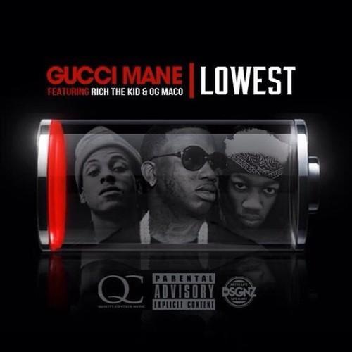 Gucci Mane ft. Rich The Kid & OG Maco - Lowest - Download ...